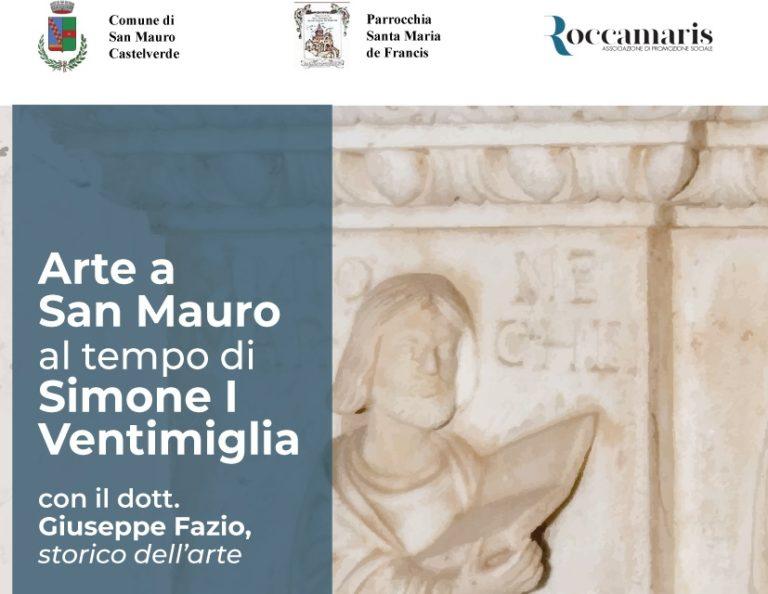 L'Arte a San Mauro al tempo di Simone I Ventimiglia